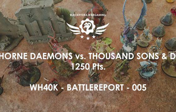 Battlereport -005 Khorne Daemons vs. Thousand Sons & DG 1250 pts [DE/GER]