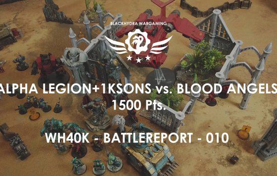 WH40K – Battlereport -010 AlphaLegion ThousandSons vs. Blood Angels 1.500 pts. [DE/GER]