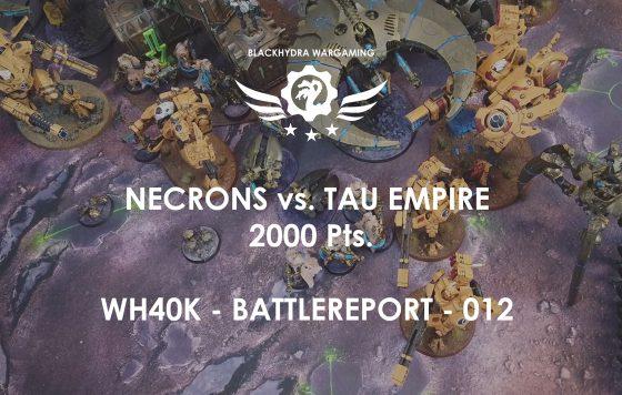 WH40K – Battlereport -012 Necrons vs. Tau Empire 2.000 pts. [DE/GER]