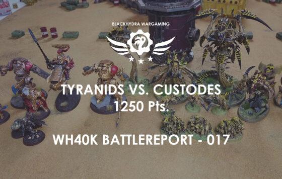 WH40K – Battlereport -017 Tyranids vs. Custodes 1.250 pts. [DE/GER]