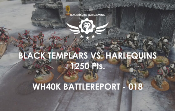 WH40K – Battlereport -018 Black Templars vs. Harlequins 1.250 pts. [DE/GER]