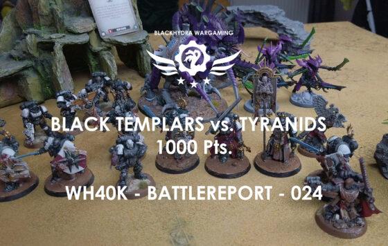 WH40K – Battlereport -024 Black Templar vs. Tyranids 1.000 pts. [DE/GER]