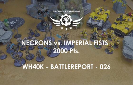 WH40K – Battlereport -026 Necrons vs. Imperial Fists 2000 pts. [DE/GER]