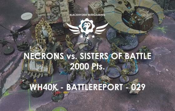WH40K – Battlereport -029 Necrons vs. Sisters of Battle 2.000 pts. [DE/GER]