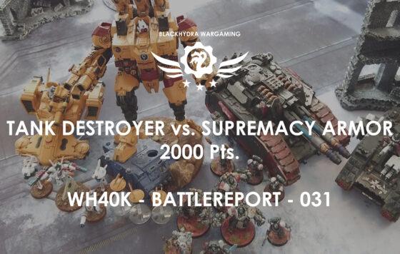WH40K – Battlereport -031 Legion Falchion Superheavy Tank Destroyer vs. Tau Supremacy Armor [DE/GER]