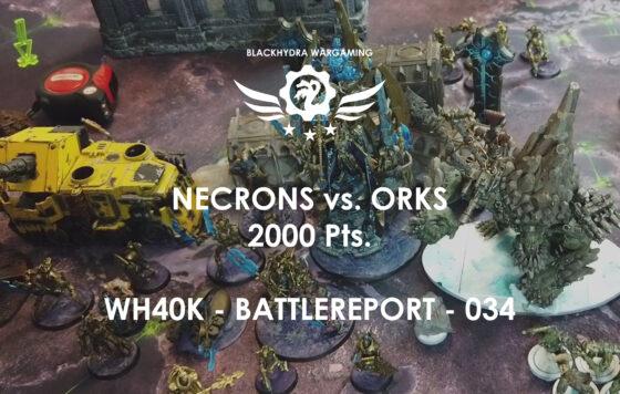 WH40K – Battlereport -034 Necrons vs. Orks [DE/GER]