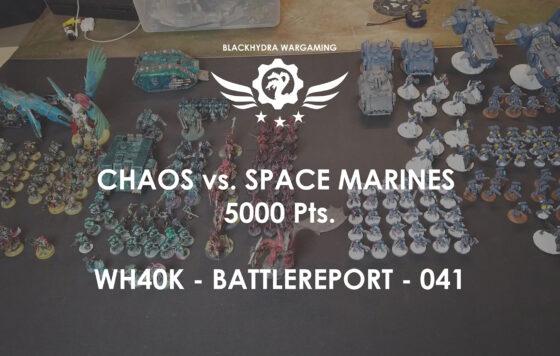 WH40K – Battlereport -041 Chaos vs. Imperium [DE/GER]
