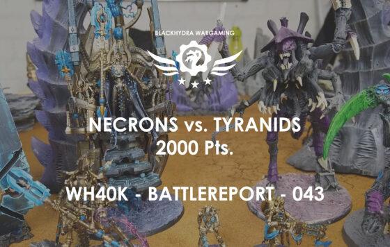 WH40K – Battlereport -043 Necrons vs. Tyraniden [DE/GER]