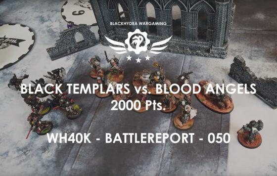WH40K – Battlereport -050 Black Templars vs. Blood Angels [DE/GER]
