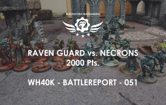 WH40K – Battlereport -051 Space Marines (RG) vs. Necrons [DE/GER]