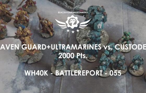 WH40K – Battlereport -055 Space Marines vs. Custodes [DE/GER]
