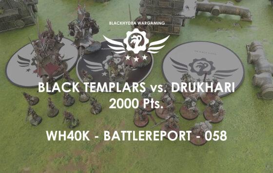 WH40K – Battlereport -059 Black Templars vs. Drukhari [DE/GER]