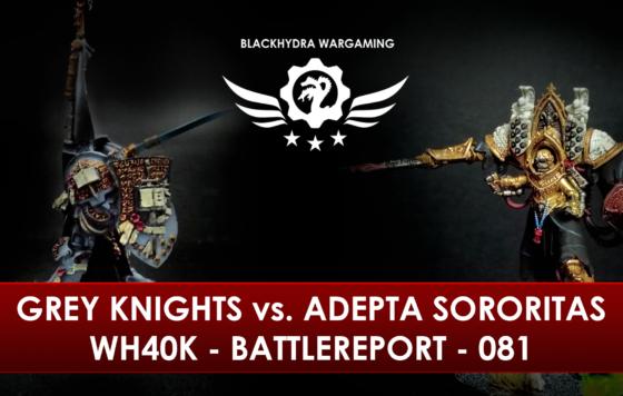 WH40K – Battlereport – 081 Grey Knights vs. Adepta Sororitas