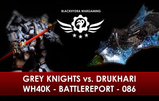 WH40K – Battlereport – 086 Grey Knights vs. Drukhari